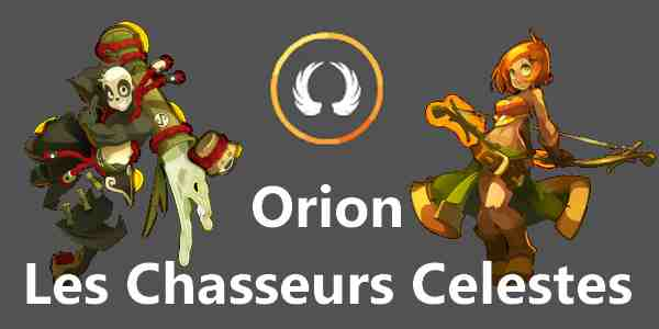 [Orion] Les Chasseurs Celestes Index du Forum