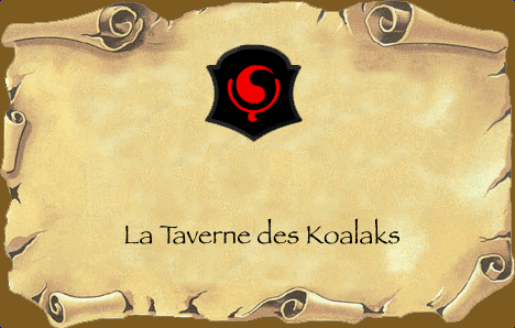La Taverne des Koalaks Index du Forum