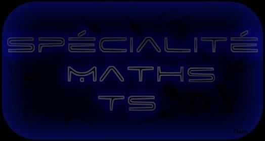 Spécialité Maths Terminale S Index du Forum