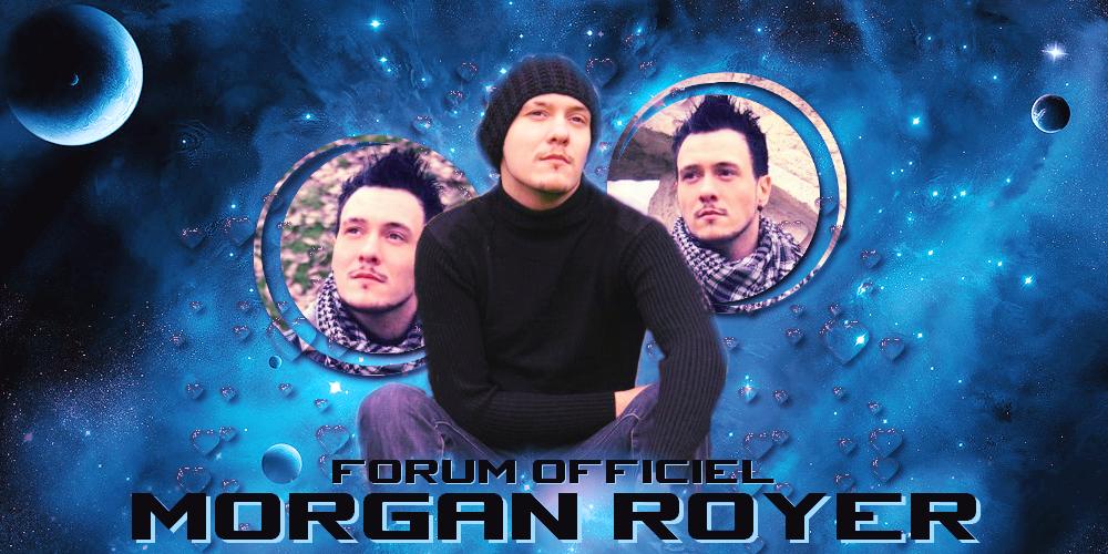 MORGAN ROYER Index du Forum