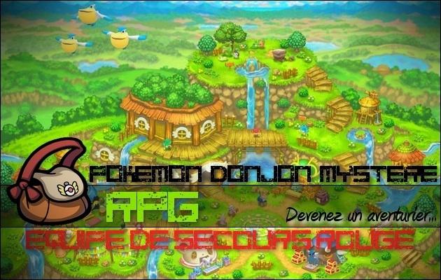 Pokemon Donjon Mystère RPG :: Équipe de secours Rouge Index du Forum