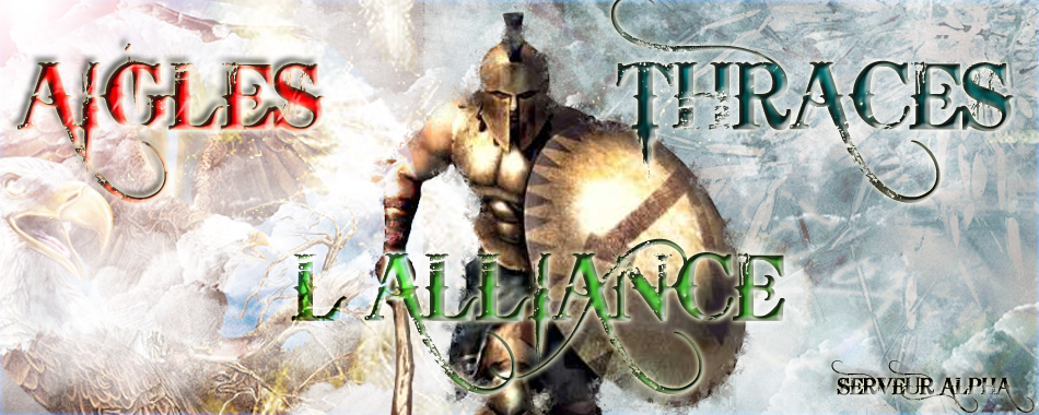 L'Alliance Aigles Thraces Index du Forum